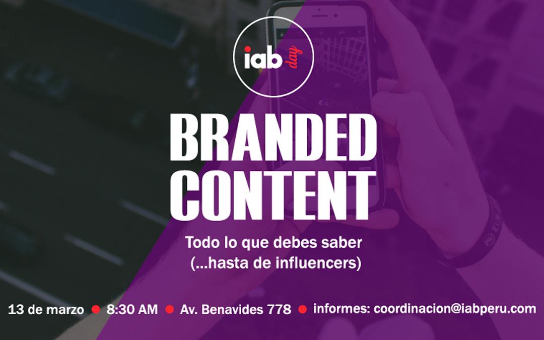 Se realizó el primer IAB Day del año: «Branded Content»