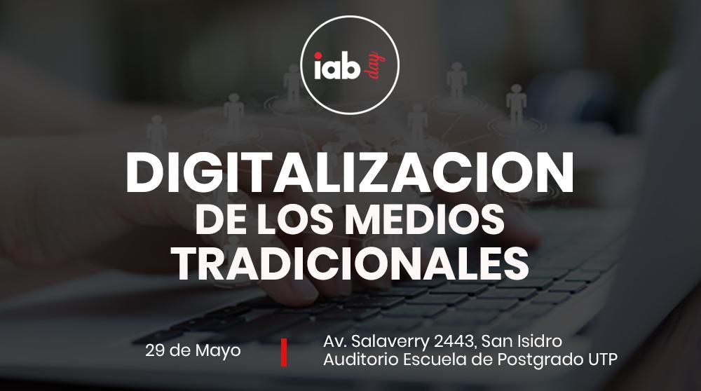 IAB Day – Digitalización de los Medios Tradicionales