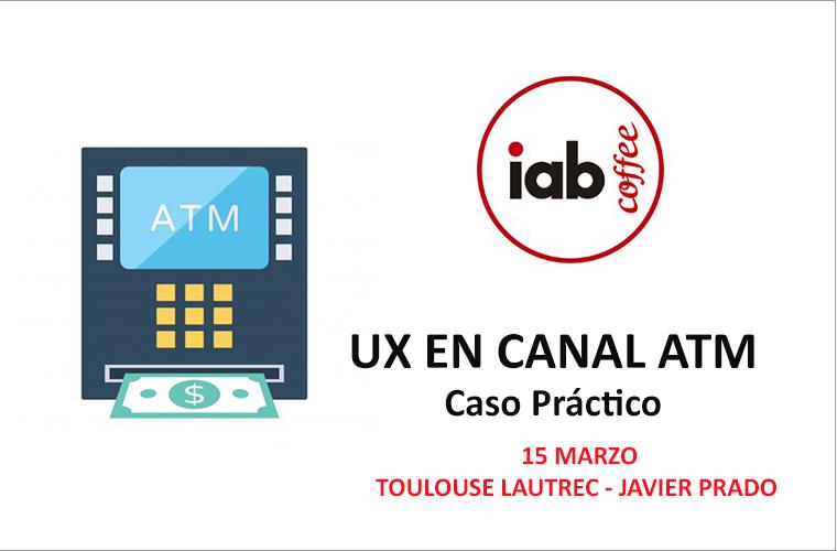 UX en Canal ATM – Caso práctico