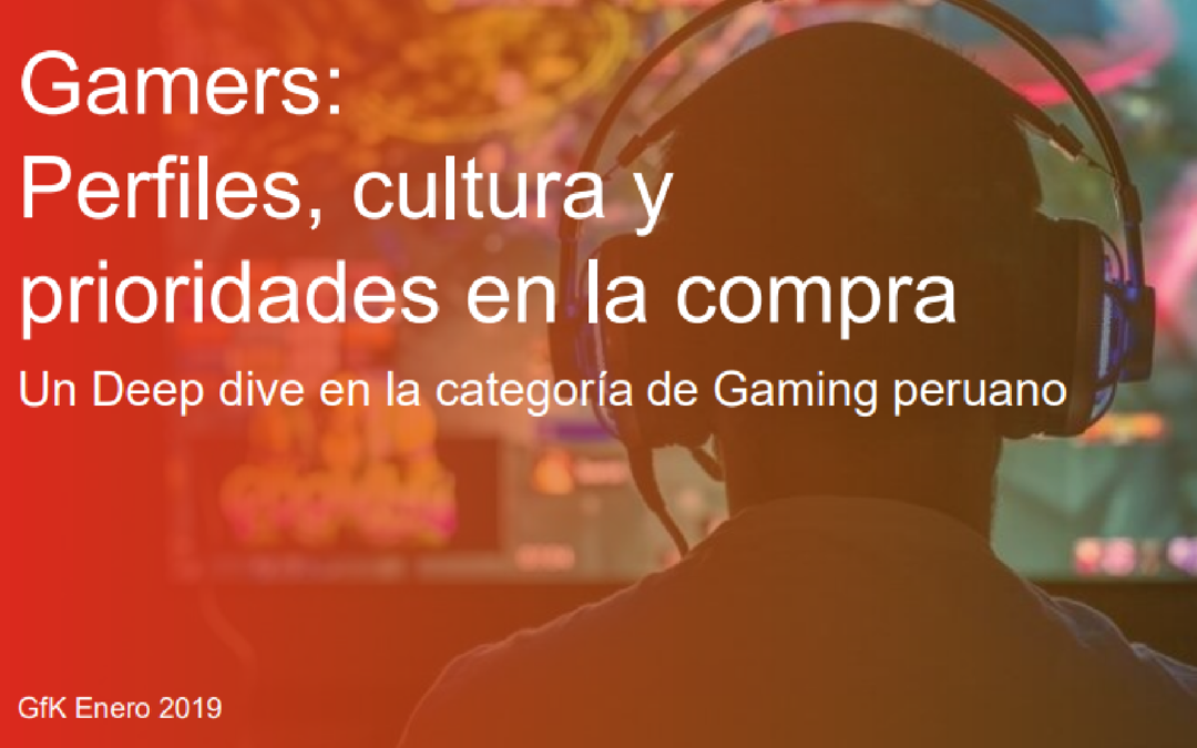 Gamers Perú 2019 GFK-APDEV