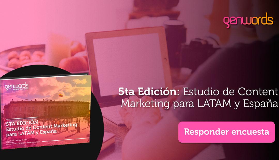 Comienza la 5ta Edición del Estudio  de Content Marketing para LATAM y España