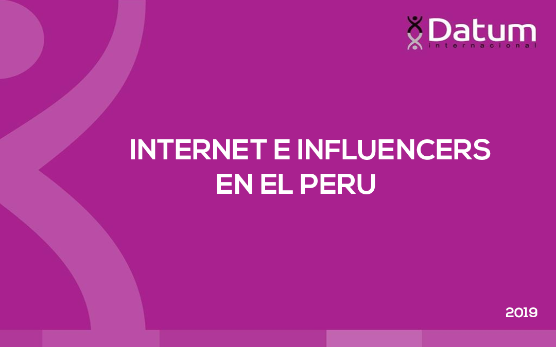 Internet e Influencers en el Perú