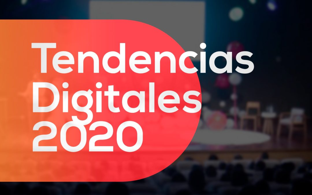 Tendencias Digitales 2020