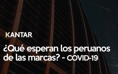 Kantar nos comparte una infografía sobre qué esperan los peruanos entorno al COVID-19