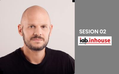 Segunda sesión #IABInhouse: Metodologías ágiles para cualquier tipo de negocio