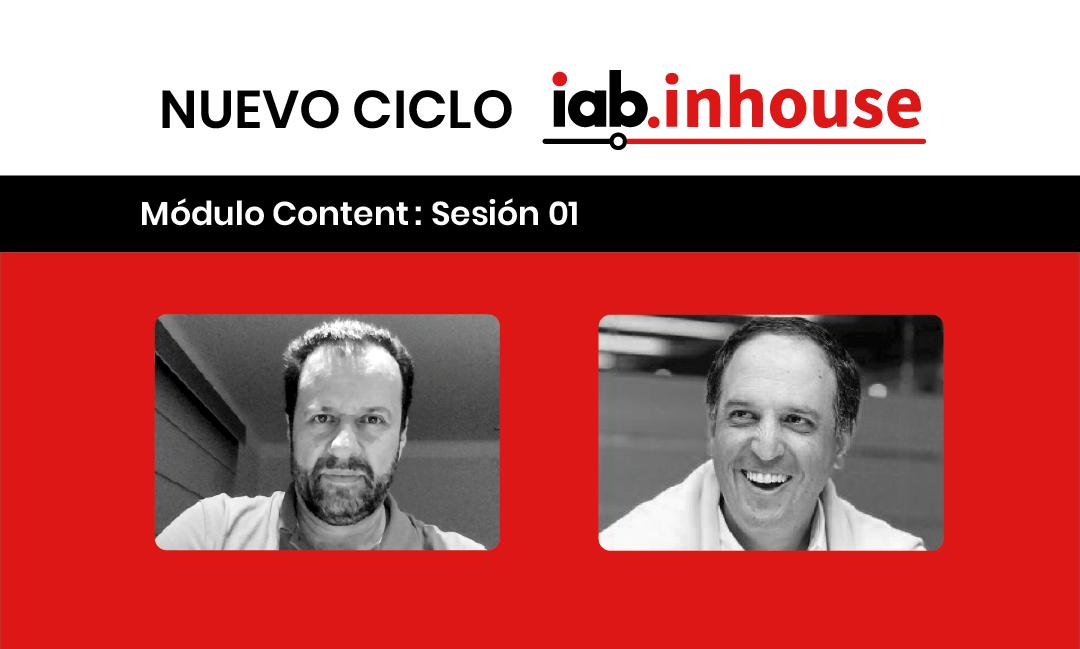 #IABInhouse: El content marketing y la importancia de construir audiencias para las marcas