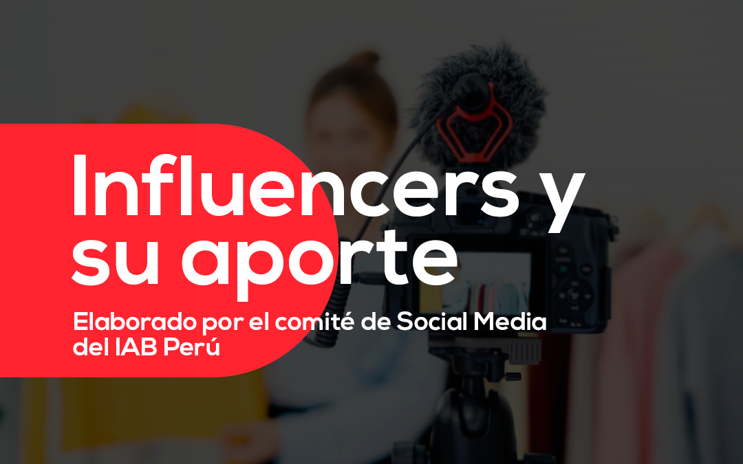 Los Influencers y su aporte