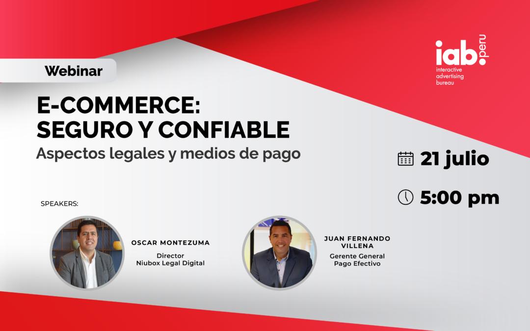 Webinar: E-Commerce Seguro y Confiable: Aspectos legales y medios de pago