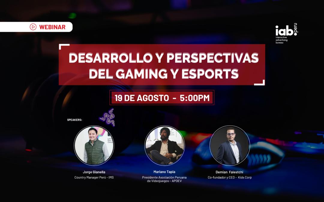 Webinar: Desarrollo y perspectivas del Gaming y ESports