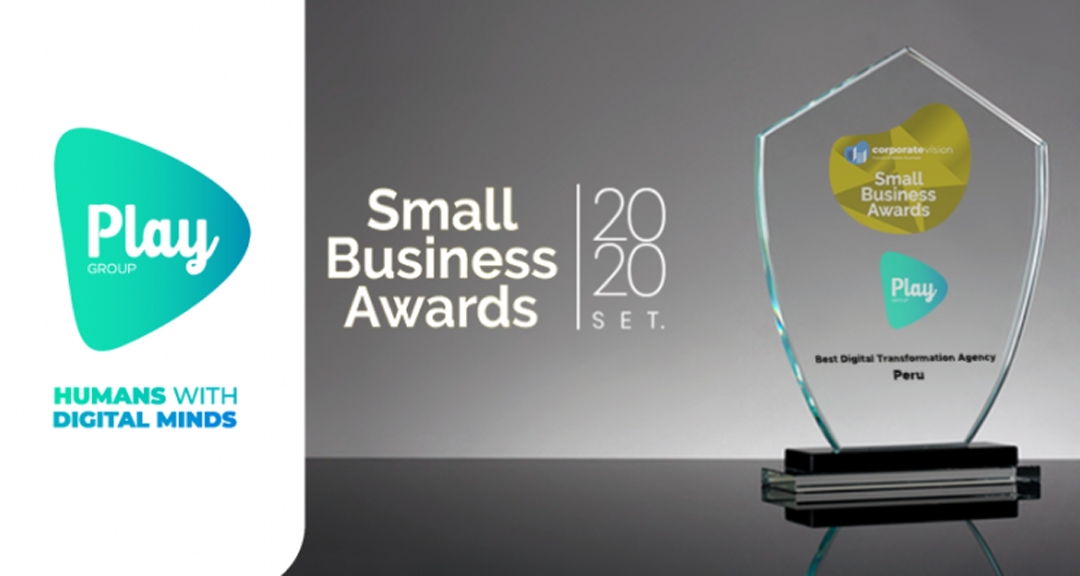 Agencia peruana es la Mejor Agencia de Transformación Digital en Small Business Awards 2020