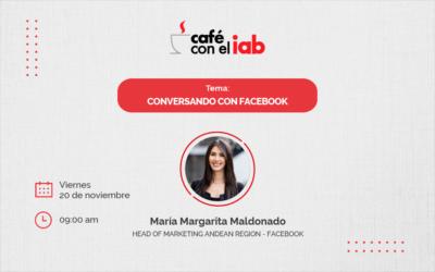 Un Café con el IAB: Conversando con Facebook