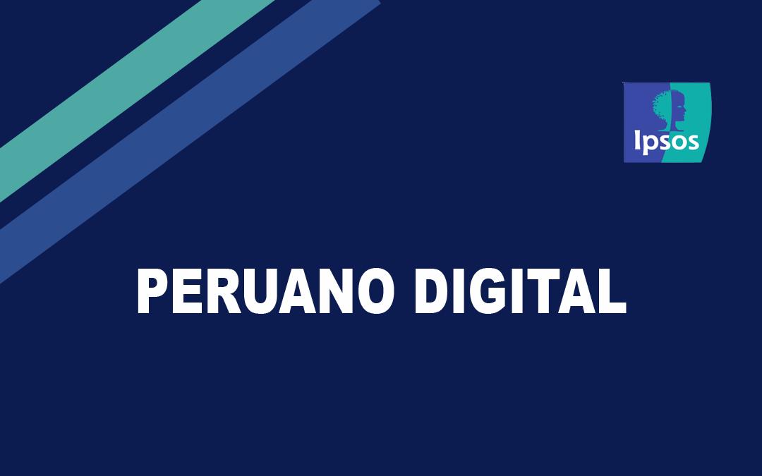 Infografía Peruano Digital – Ipsos Perú
