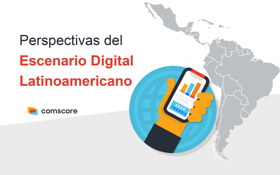 Consumo digital 2020 en Latinoamérica: supremacía del móvil y crecimiento de la audiencia en Internet