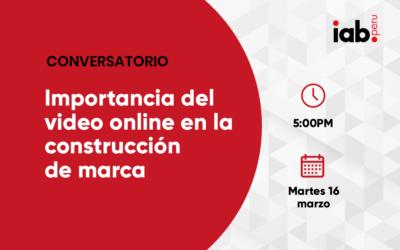 Conversatorio: Importancia del video online en la construcción de marca