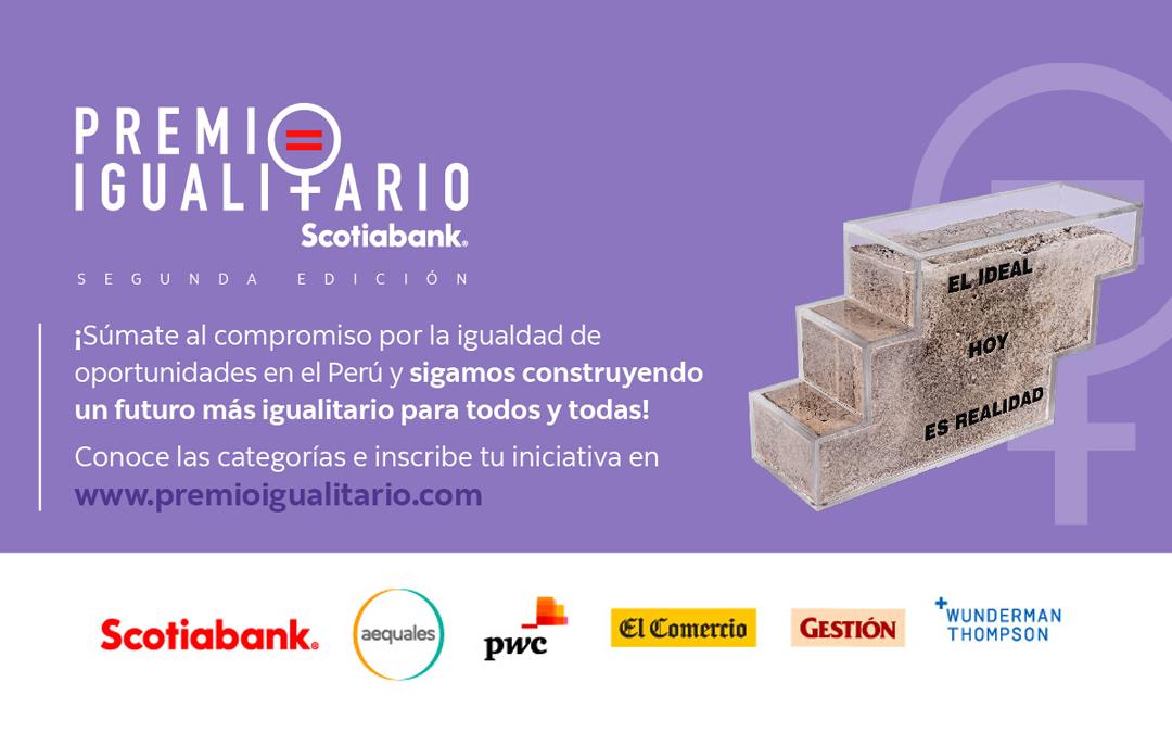 Scotiabank presenta la segunda edición del Premio Igualitario y un reporte sobre la equidad de género
